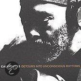 Detours into Unconscious Rhythms