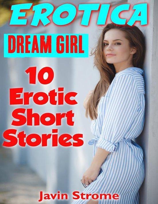 Erotica: Dream Girl: 10 Erotic Short Stories