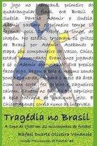 Tragedia no Brasil