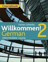 Willkommen! 2 German Intermediate Course