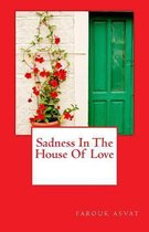 Sadness in the House of Love