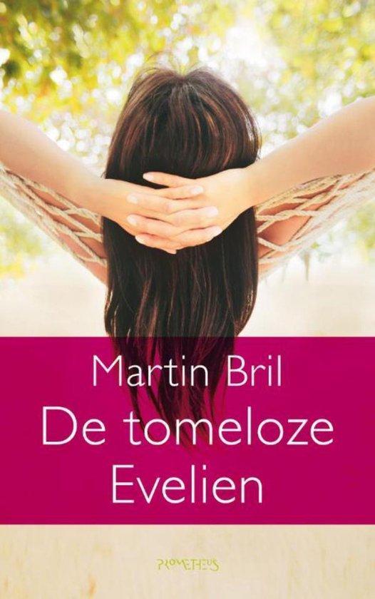 De tomeloze Evelien - Martin Bril |