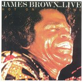 James Brown...live: Hot On The One