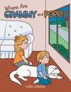 Where Are Grammy and Poppi?