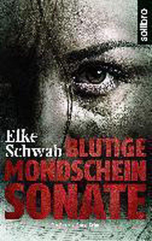 Boek cover Blutige Mondscheinsonate van Elke Schwab (Paperback)