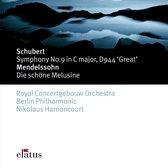 Schubert: Symphony No. 9 in C Major D.944 'Great'; Mendelssohn: Die Schoene Melusina