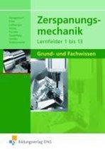 Zerspanungsmechanik Lernfelder 1 bis 13