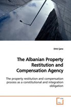 The Albanian Property Restitution and Compensation Agency
