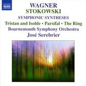 Wagner/Stokowski: Tristan Etc.