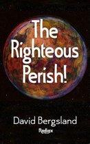 The Righteous Perish