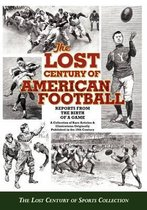 The Lost Century of American Football