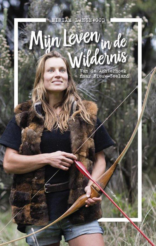 Boek cover Mijn leven in de wildernis van Miriam Lancewood (Onbekend)