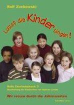 Lasst die Kinder singen! Rolfs Chorliederbuch 3