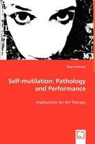 Self-Mutilation