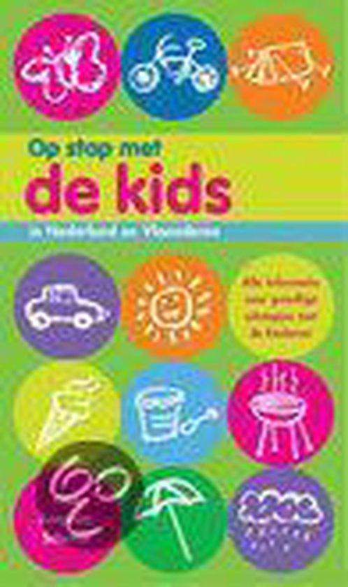 Op stap met de kids in Nederland en Vlaanderen - Auteur Onbekend pdf epub