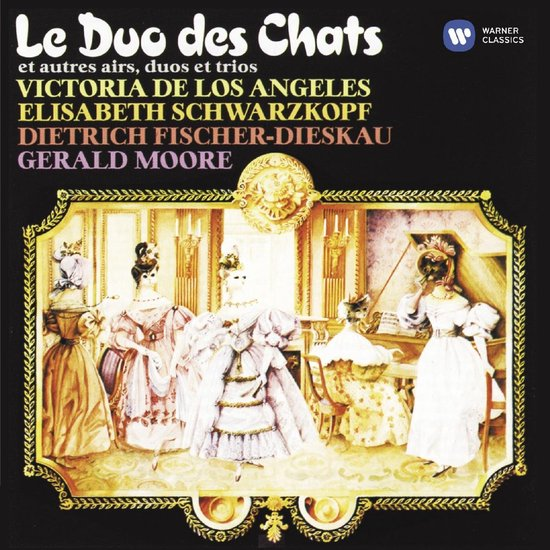Le Duo des Chats / De los Angeles, Schwarzkopf, et al