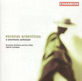 Escenas Argentinas, A Symphonic Anthology