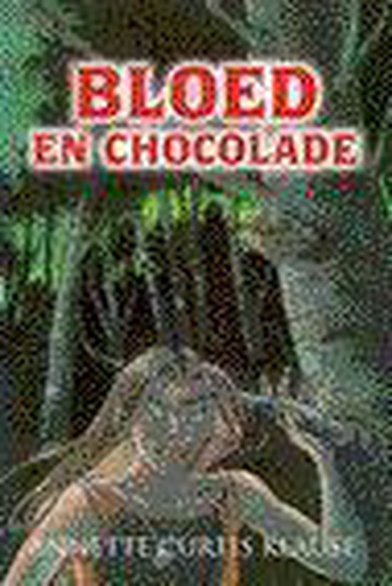 Bloed en chocolade - Annette Curtis Klause |