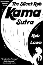 The Silent Rob Kama Sutra