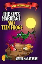 The Sun's Marriage and the Teen Frogs
