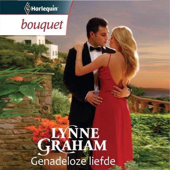 Genadeloze liefde - Lynne Graham |