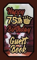 Happy 75th Birthday Guest Book