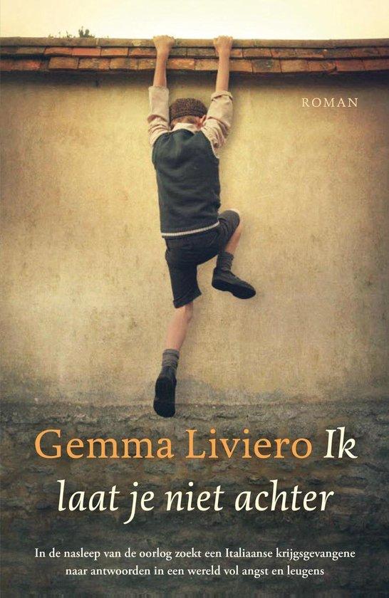 Ik laat je niet achter - Gemma Liviero |