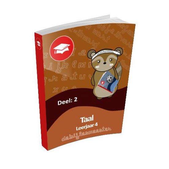 Oefenboek Leerjaar 4 Taal - Deel 2 - De Bijlesmeester | Fthsonline.com
