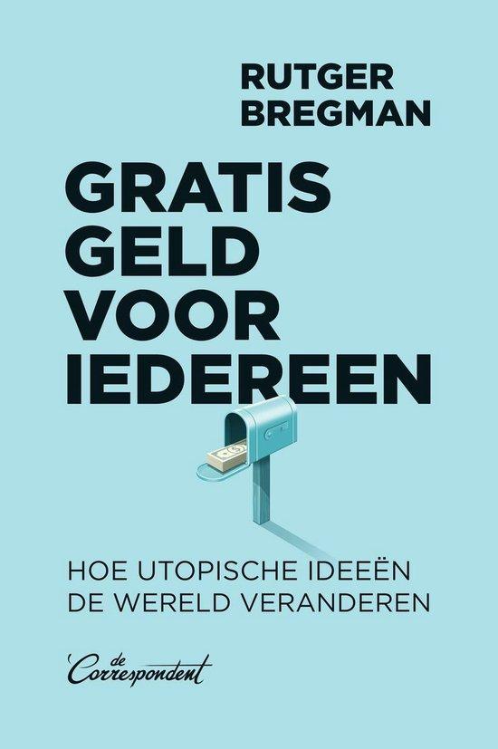 Boek cover Gratis geld voor iedereen van Rutger Bregman (Onbekend)