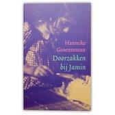 Hanneke Groenteman Kookboek Doorzakken bij Jamin Eerste druk - Paperback