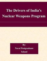 The Drivers of India's Nuclear Weapons Program