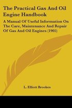 The Practical Gas and Oil Engine Handbook