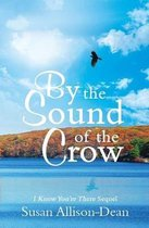 By the Sound of the Crow