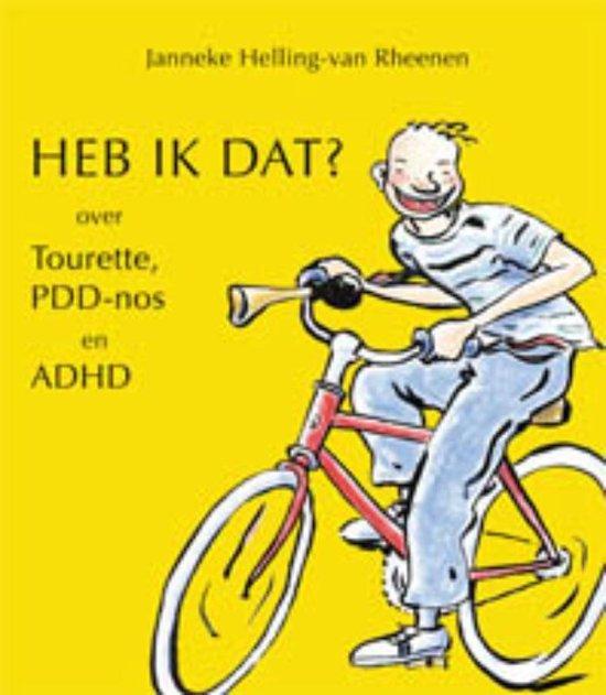 Cover van het boek 'Heb ik dat?!' van Janneke Helling-van Rheenen