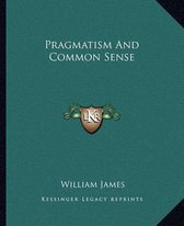 Pragmatism and Common Sense