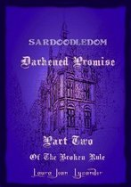 Darkened Promise Part Two