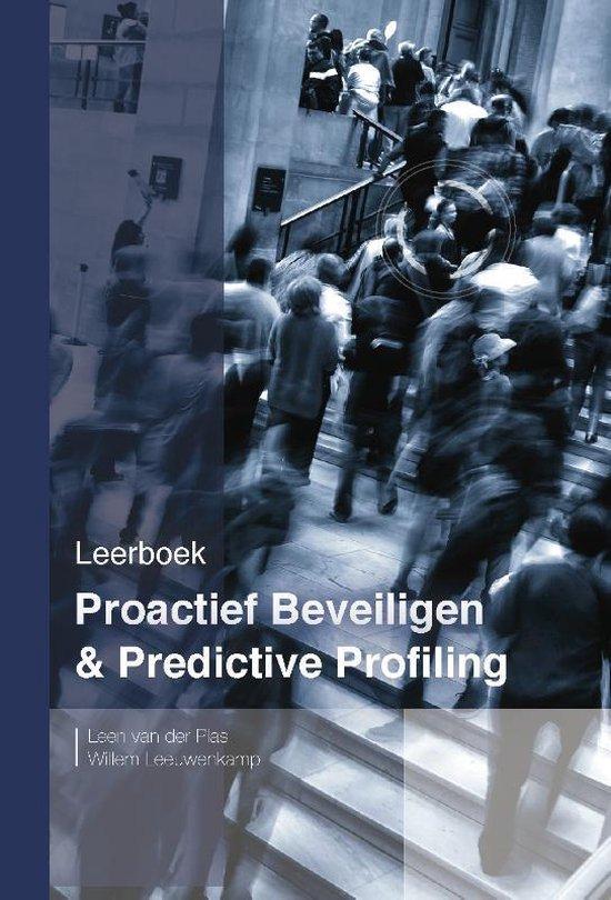 Proactief beveiligen & Predictive Profiling - Leen van der Plas |