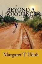 Beyond a Sojourner