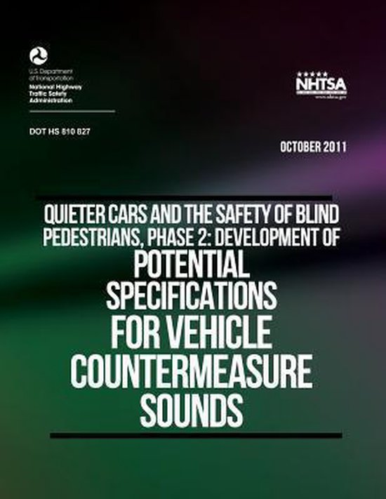 Quieter Cars and the Safety of Blind Pedestrians, Phase 2