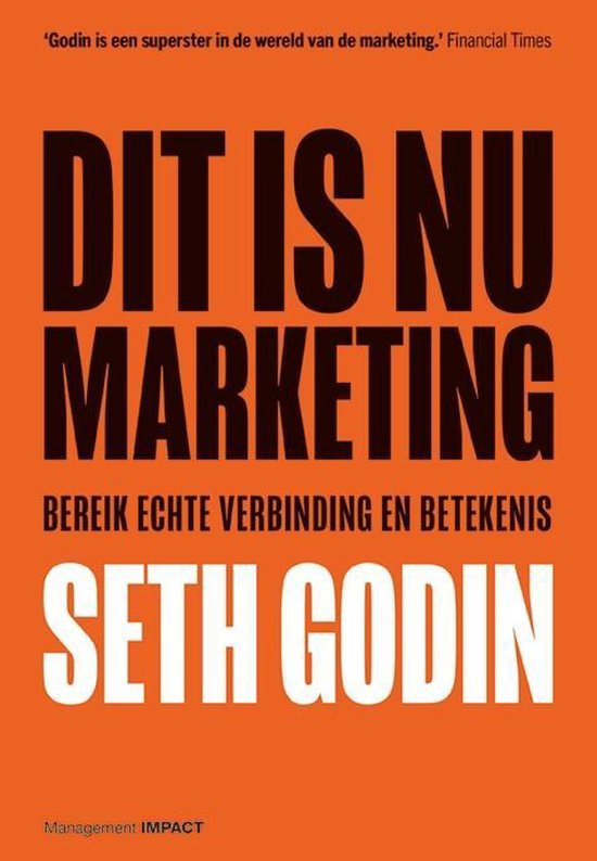 Dit is nu marketing - Seth Godin |