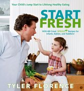 Omslag Start Fresh: Your Child's Jump Start to Lifelong Healthy Eating