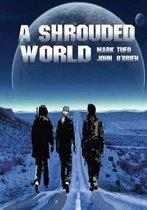 A Shrouded World
