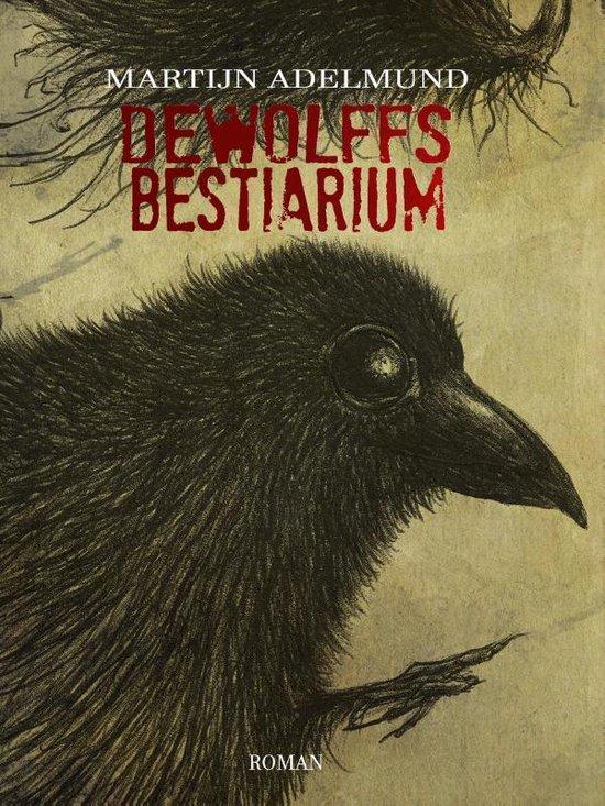 De Wolffs bestiarium - Martijn Adelmund | Fthsonline.com