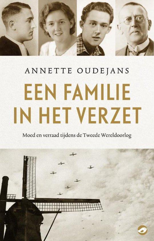 Een familie in het verzet - Annette Oudejans |