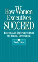How Women Executives Succeed