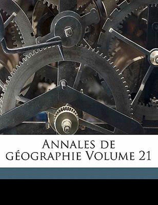 Annales de G Ographie Volume 21