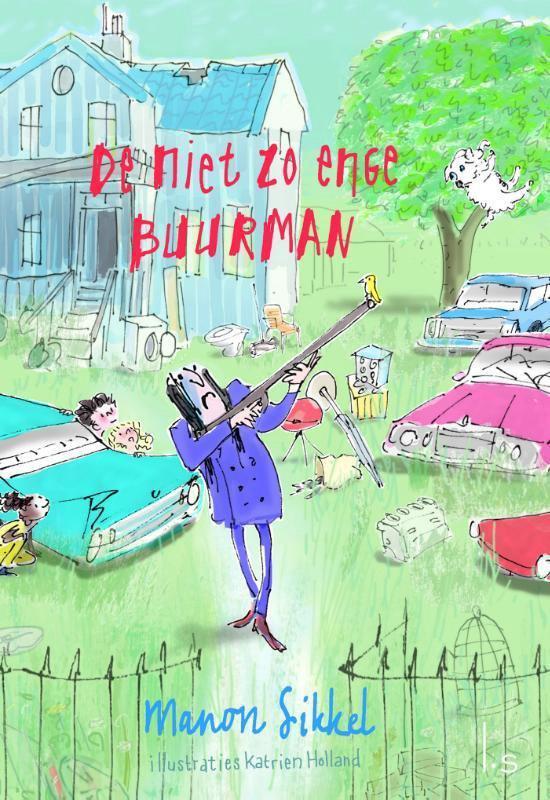 Boek cover De niet zo enge buurman van Manon Sikkel (Hardcover)