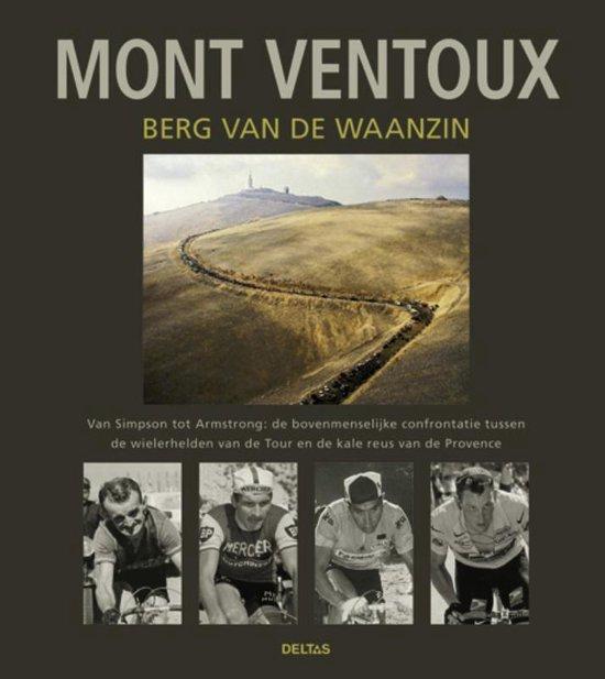 Mont Ventoux, berg van de waanzin - Patrick Fillion   Fthsonline.com