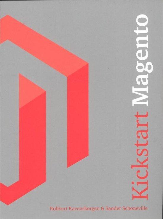 Kickstart Magento - Robbert Ravensbergen |
