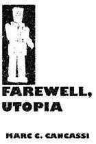 Farewell, Utopia